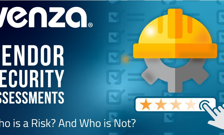 VENZA LAUNCHES VENDOR SECURITY ASSESSMENTS